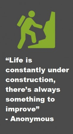 Life is constantly under construction