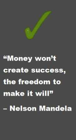 Money won't create success